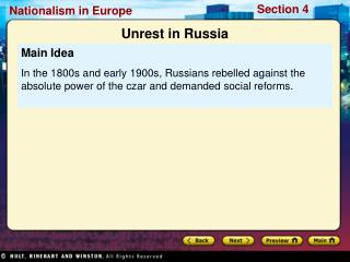 Main Idea In the 1800s and early 1900s, Russians rebelled against the absolute power of the czar and demanded social ref