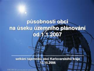 působnosti obcí  na úseku územního plánování od 1.1.2007