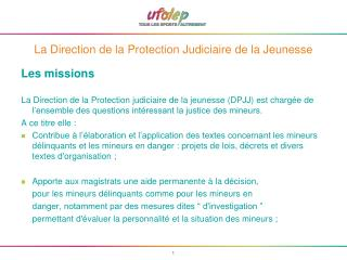 La Direction de la Protection Judiciaire de la Jeunesse