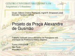 CENTRO UNIVERSITÁRIO FIAMFAAM Arquitetura e Urbanismo