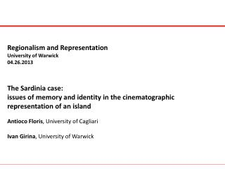 Regionalism and Representation University of Warwick 04.26.2013 The  Sardinia  case: