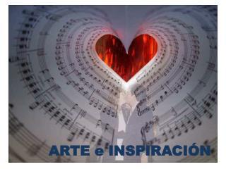 ARTE e INSPIRACI�N