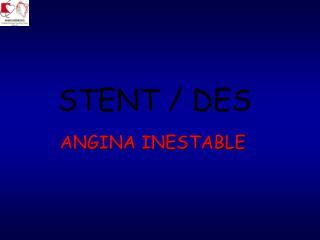 STENT / DES