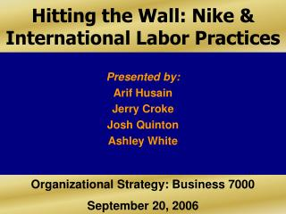 Hitting the Wall: Nike  International Labor Practices