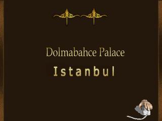 Dolmabahçe are una dintre cele mai mari colectii de lămpi de Boemia şi Baccarat din lume.