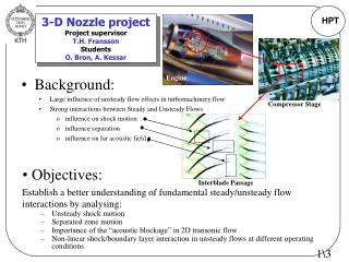3-D Nozzle project Project supervisor T.H. Fransson Students O. Bron, A. Kessar