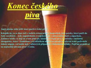 Konec českého piva