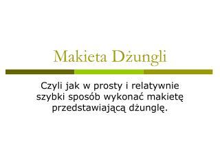 Makieta Dżungli