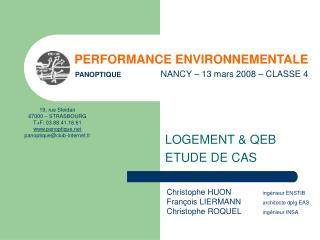 PERFORMANCE ENVIRONNEMENTALE PANOPTIQUE        NANCY – 13 mars 2008 – CLASSE 4