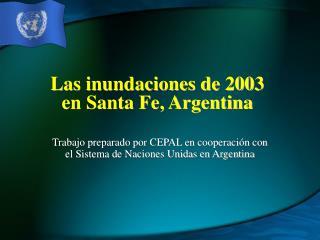 Las inundaciones de 2003 en Santa Fe, Argentina