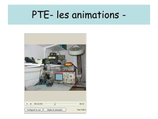 PTE- les animations -
