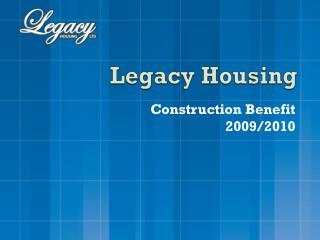 Legacy Housing