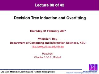 Thursday, 01 February 2007  William H. Hsu Department of Computing and Information Sciences, KSU cis.ksu