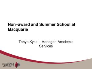 Non–award and Summer School at Macquarie