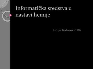 Informati?ka sredstva u nastavi hemije