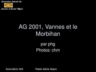 AG 2001, Vannes et le Morbihan