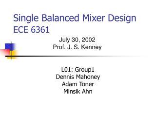 Single Balanced Mixer Design ECE 6361