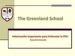The Greenland School