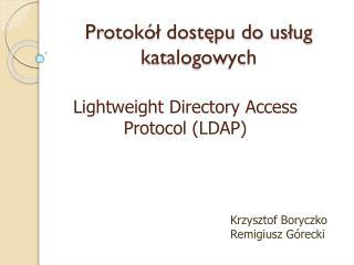 Protokół dostępu do usług katalogowych
