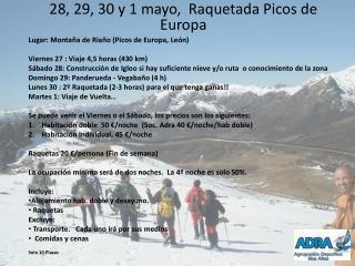 28, 29, 30 y 1 mayo,   Raquetada Picos de Europa