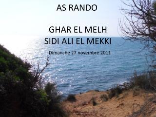 GHAR EL MELH SIDI ALI EL MEKKI