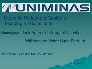 Curso de Pedagogia-Gest�o e Tecnologia Educacional