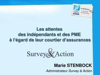 Les attentes  des indépendants et des PME  à l'égard de leur courtier d'assurances