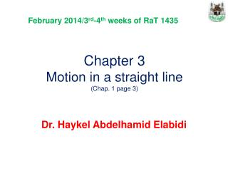 Chapter 3 Motion in a straight line ( Chap. 1 page 3)