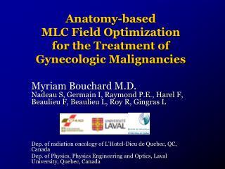Anatomy-based  MLC Field Optimization  for the Treatment of  Gynecologic Malignancies