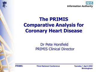 The PRIMIS Comparative Analysis for Coronary Heart Disease