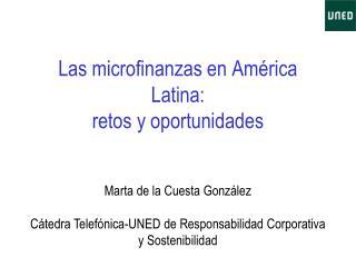 Las microfinanzas en América Latina: retos y oportunidades