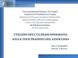 """Università degli Studi di Roma """"Tor Vergata""""  Fondazione PTV Policlinico Tor Vergata"""