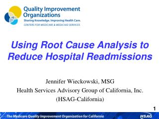 Using Root Cause Analysis to Reduce Hospital Readmissions