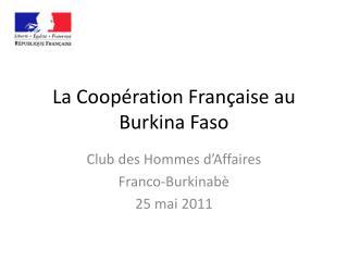 La Coopération Française au Burkina Faso
