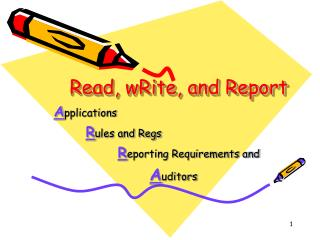 Read, wRite, and Report