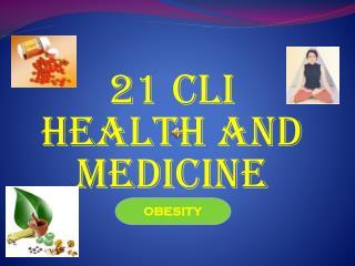 21 CLI HEALTH AND MEDICINE