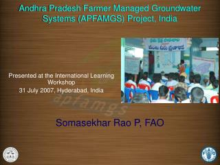 Andhra Pradesh Farmer Managed Groundwater Systems (APFAMGS) Project, India