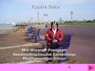 Passive Voice  in Past Simple Tense
