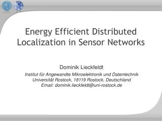 Energy Efficient Distributed Localization in Sensor Networks