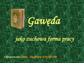 Gawęda  jako zuchowa forma pracy