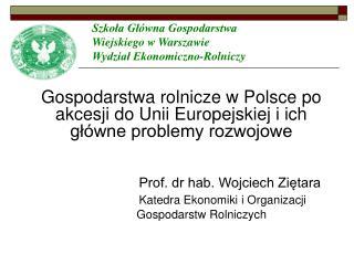 Szkoła Główna Gospodarstwa Wiejskiego w Warszawie Wydział Ekonomiczno-Rolniczy