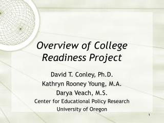 Overview of College Readiness Project