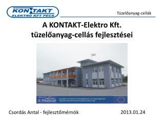 A KONTAKT-Elektro Kft.  tüzelőanyag-cellás fejlesztései