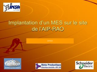Implantation d'un MES sur le site de l'AIP-RAO