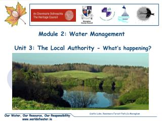 Module 2: Water Management  Unit 3: The Local Authority -  What's happening?