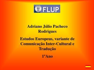 Adriano J�lio Pacheco Rodrigues