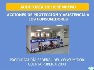 ACCIONES DE PROTECCIÓN Y ASISTENCIA A LOS CONSUMIDORES