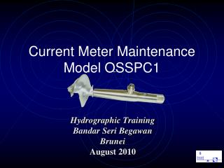 Current Meter Maintenance  Model OSSPC1