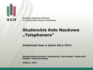 "Studenckie Koło Naukowe ""Telephoners"""