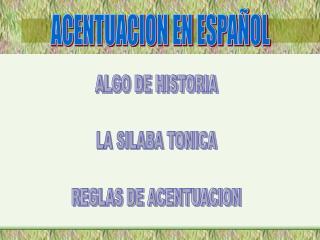 ACENTUACION EN ESPAÑOL